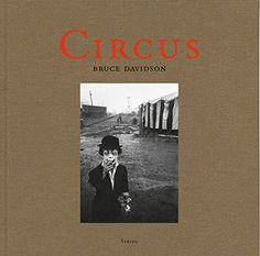 Bruce Davidson: Circus by Sam Holmes https://www.amazon.com/dp/3958290175/ref=cm_sw_r_pi_dp_x_GR1kyb9DWTQ8J
