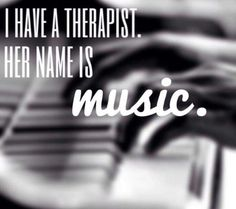 Music is my therapy and my therapist Papa Roach, Motivacional Quotes, Music Quotes, Music Sayings, Piano Quotes, Ptsd Quotes, Music Is My Escape, Music Is Life, Das Piano