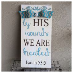 Custom Easter Hand Painted Wood Mantle Board by FaithCanvases - By His Wounds We Are Healed with bow accent as an option Easter Crafts, Holiday Crafts, Easter Decor, Easter Quotes, Easter Sayings, Jesus Is Risen, Wood Mantle, Easter Religious, Hoppy Easter