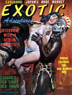 EXOTIC ADVENTURES Vol. 1, No. 2 (1958). Art by Hugh Hirtle. The distressed damsel appears to be based on Bettie Page, as do a number of other women in illustrations Hirtle did for men's adventure magazines.