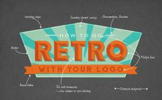 Hopefully this retrogression takes your logo back, and your company forward. So spend some time mastering these retro elements and see where this journey ...