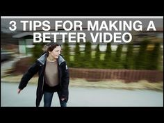 3 simple tips for improving your first video - DIY Photography