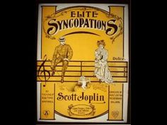 SCOTT JOPLIN (Elite Syncopations, 1902) Ragtime Piano Roll Legend    Remember that these are recodings from the early 1900's.   Scott Joplin b 1868, died 1917 at age 49.    My mother played his rags but I especially remember her playing The Mapleleaf Rag.   His music became popular again after the movie The Sting in the early 70's.  He was awarded the Pulitzer Prize  posthumously in 1976.