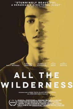 All the Wilderness (dir. Michael Johnson, 2014)