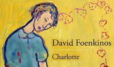 me encanta leer.es /Charlotte, David Foenkinos