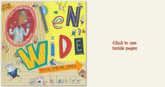 Akaren at Grenoble Public School recommends Open Wide by Laurie Keller:  Kids should read this book because it is very funny.  It shows all about teeth.  I like this book so much.