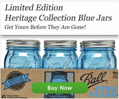 Ball Jars The Best Blue Heritage In March 2017