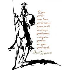 Sobre Don Quixote e valores civilizatórios- Teotônio Simões