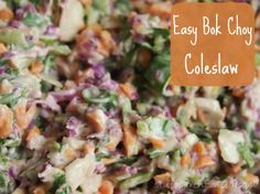 Farmer's Market Slaw with Bok Choy: Easy Coleslaw Recipe Boy Choy Recipes, Gourmet Recipes, Salad Recipes, Vegetarian Recipes, Healthy Recipes, Best Bok Choy Recipe, Coleslaw Recipe Easy, Coleslaw Recipes, Healthy Cooking