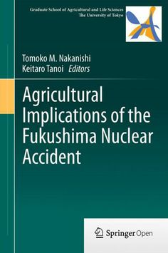 Following the Fukushima nuclear accident, a large volume of monitoring data has been collected about the soil, air, dust, and seawater, along with data about an immense number of foods supplied to the market. Little is known, however, about the effect of radioactive fallout on agriculture, information about which is vital. Although more than 80% of the damaged area is related to agriculture, in situ information specifically for agriculture is scarce