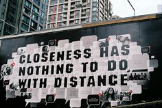 Closeness has nothing to do with distance.