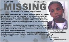 JERRY WALKER 11 - MISSING - WEST OAKLAND, CALIFORNIA  05/09/12 Endangered Missing  PLEASE SHARE!