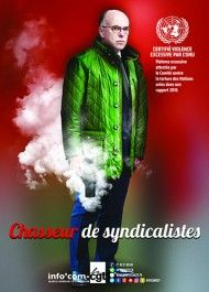 Affiche : Chasseur de syndicalistes