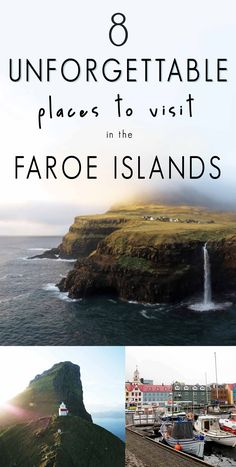 8 Unforgettable Places to Visit in the Faroe Islands - OUR VISUAL JOURNAL #faroe islands