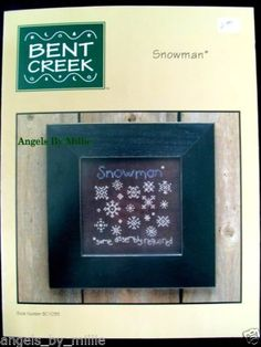 Bent Creek Snowman Some Assembly Required Snowflake Winter Cross Stitch Pattern