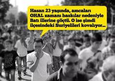 Hasan 23 yaşında, amcaları OHAL zamanı baskılar nedeniyle Batı illerine göçtü. O ise şimdi ilçesindeki Suriyelileri kovalıyor...#suriye #turkiye #ensar #muhacirlerkardesimizdir #KardeşimeDOKUNMA