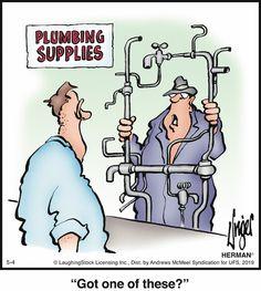 For May 04, 2019 Herman Cartoon, Herman Comic, Funny Cartoons, Funny Jokes, Funny Comics, Plumbing Humor, Heating And Plumbing, Man Room, You Funny