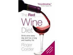 The Red Wine Diet (Paperback) by Corder, Roger