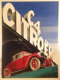 Vintage car poster by Citroen. Retro Poster, Poster Ads, Car Posters, Vintage Posters, Poster Prints, French Posters, Vintage Prints, Retro Advertising, Vintage Advertisements