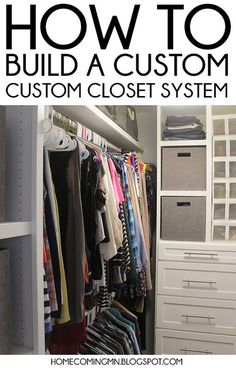 How to Build a Custom Closet System