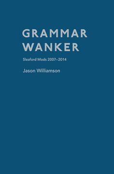 sleafords-grammar-wanker-bracketpress.jpg (283×432)