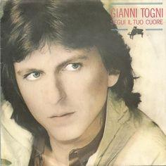 Gianni Togni - Segui il tuo cuore