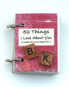 52 Things I love About You - 24 Cute and Easy DIY Valentine's Day Gift Ideas