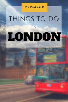 10 Quirky And Unusual Things To Do In London