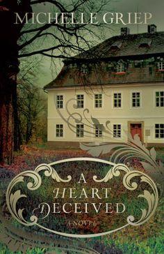 A Heart Deceived by Michelle Griep. Hero: Ethan Goodwin http://www.fictionherofeatures.com/2014/03/ethan-goodwin.html