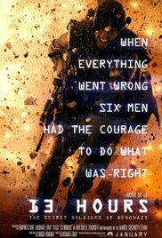 """""""13 Hours."""" Michael Bay's film about the 2012 sacking of the Libyan embassy and the death of the US ambassador there does a reasonably good job of detailing the event and captures """"the fog of war"""" quite well.  It does so without politicizing what happened or laying blame.  But it's still largely an old fashioned war movie with modern pyrotechnics and little more."""