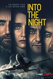 Into The Night Tv Series 2020 Imdb Tv Series Sci Fi Thriller Tv Series To Watch