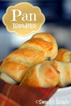 Sweet y Salado: Colombian Soft Bread Rolls