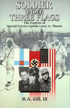 Soldier Under Three Flags: The Story of Larry Thorne BOOK COVER