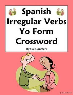 Spanish Irregular Verbs Yo Form Crossword and Image IDs Worksheet by Sue Summers