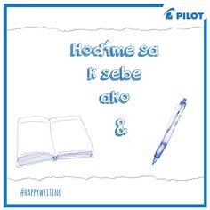 Aj vy sa k sebe hodíte? #happywriting #pilotpen