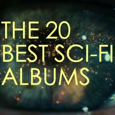 The 20 Best Sci-Fi Albums: From Radiohead to Misfits
