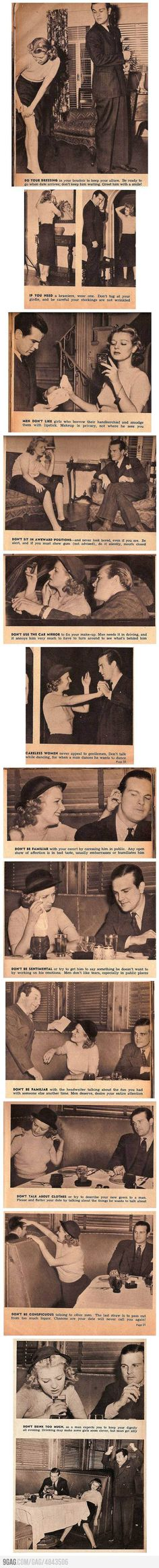 "Dating Advice for Women circa 1950 ""And don't talk while dancing, for when a man dances he wants to dance."" Bahahaha"