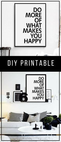 Do More Of What Makes You Happy Printable Wall Art - Typographic Print - Printable Poster - Minimalist Design - Nordic - Wall Decor - Modern - Inspirational Quote - Quotes - Monochrome | affiliate |