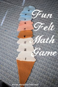 Mess For Less: Yummy Math Fun with Felt