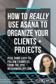 An awesome guide for how to get set up on Asana as a #freelancer. You will get a quick training on how to add projects, add clients, and manage your different types of work using Asana's free software.