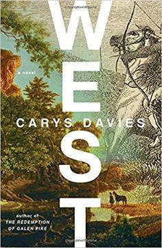 West: A Novel: Carys Davies