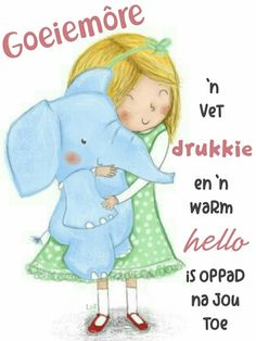 Lekker Dag, Afrikaanse Quotes, Goeie More, Good Morning, Sunday Morning, Cute Quotes, Smurfs, Faith, Words