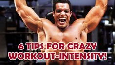 6 Tips For Crazy Workout-Intensity! 1. Supersets. Supersets are basicly two exercises that you perform after each other without any rest. Supersets can be done in two ways. The first way to do it is by doing two exercises for the same muscle group. Example: Side Lateral Raises followed by…