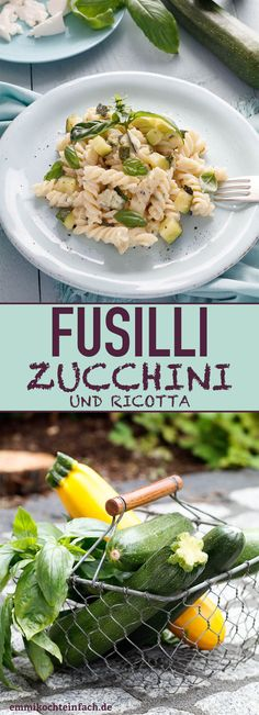 Fusilli mit Zucchini und Ricotta - www. Zucchini Pasta, Ricotta Pasta, Zucchini Cake, Fusilli, Types Of Noodles, Everyday Dishes, Vegetable Bowl, Soul Food, Food Network Recipes