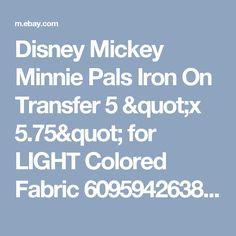"Disney Mickey Minnie Pals Iron On Transfer 5 ""x 5.75"" for LIGHT Colored Fabric 609594263879 | eBay"