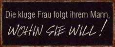 """Weiteres - Schild in Metall mit Aufschrift """"Die kluge..."""" - ein Designerstück von landpartie-bysl bei DaWanda"""