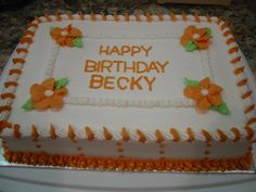 Birthday Cake 9 x 13 sheet cake, white with buttercream icing, orange flowers and borders. Cake Decorating For Kids, Cake Decorating For Beginners, Birthday Cake Decorating, Fall Theme Cakes, Fall Cakes, Themed Cakes, Buttercream Decorating, Buttercream Cake, Sheet Cakes Decorated