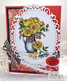 ChristineCreations: O Happy Day -- uses Arranging Roses by Power Poppy!