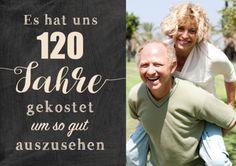 Zusammen 120 Jahre (60+60 Jahre)? Lustige Einladungskarte zum gemeinsamen 120. Geburtstag mit Foto und witzigem Spruch zum guten Aussehen (auch für Zwillinge!)