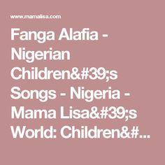 Fanga Alafia - Nigerian Children's Songs - Nigeria - Mama Lisa's World: Children's Songs and Rhymes from Around the World